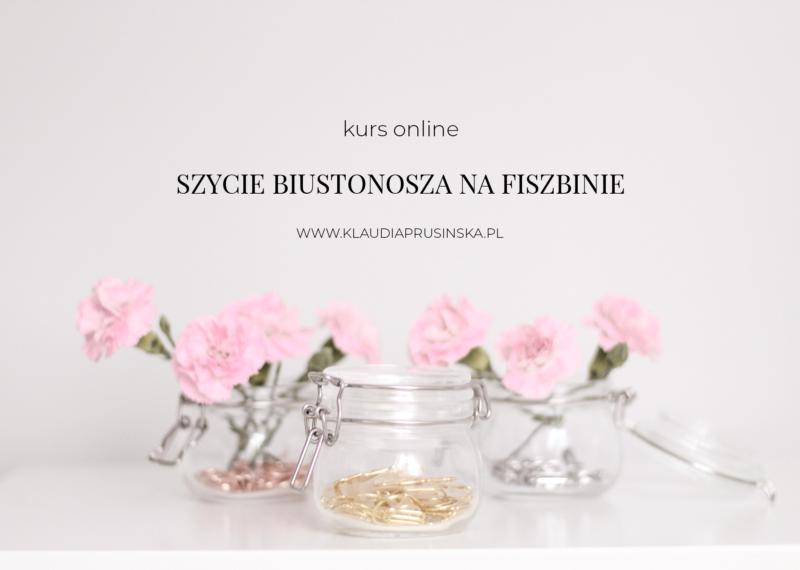 Pierwszy kurs szycia biustonosza na fiszbinie online – już na wiosnę 2020 roku!